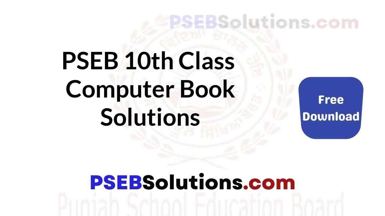 PSEB 10th Class Computer Book Solutions Guide in Punjabi English Medium